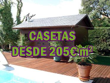 Casetas de madera desde 205€/m2